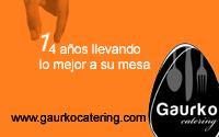 Gaurko Catering 14 años poniendo lo mejor en su mesa