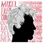 Mikel Erentxun _ Corazones